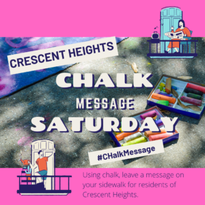 Chalk Message Saturdays @ Crescent Heights
